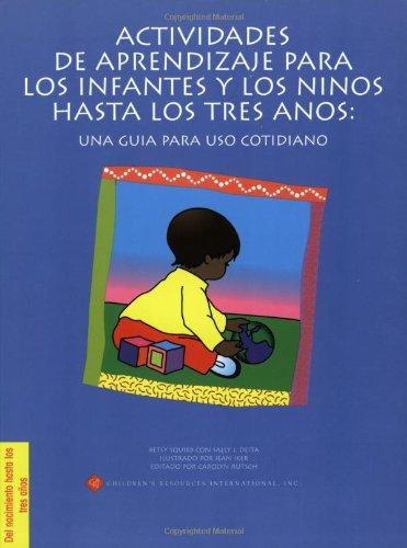 Actividades de aprendizaje para los infantes y: Squibb, Betsy