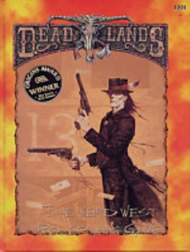 9781889546001: The Deadlands Roleplaying Game