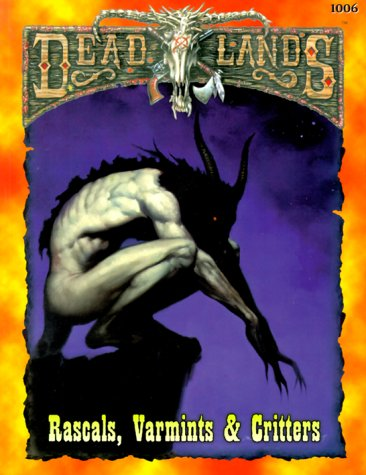 Deadlands: Rascals, Varmints, & Critters (PEG1006): Hal Mangold