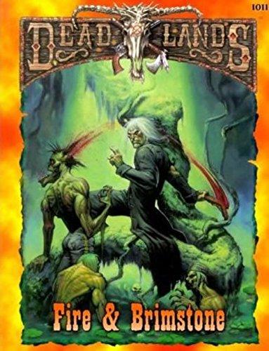 9781889546216: Deadlands: Fire & Brimstone (PEG1011)