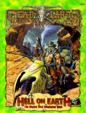Deadlands: Hell On Earth (PEG6000): Hensley, Shane Lacy
