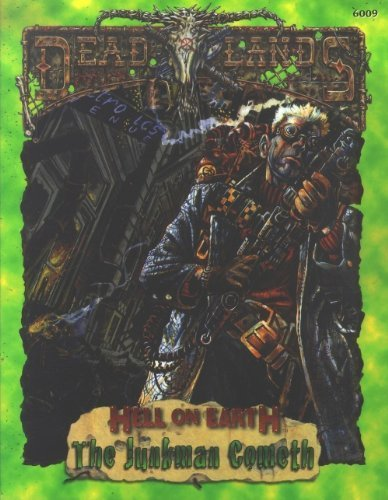 9781889546520: Deadlands : Hell On Earth : The Junkman Cometh