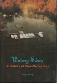 9781889574141: Watery Eden: A History of Wakulla Springs