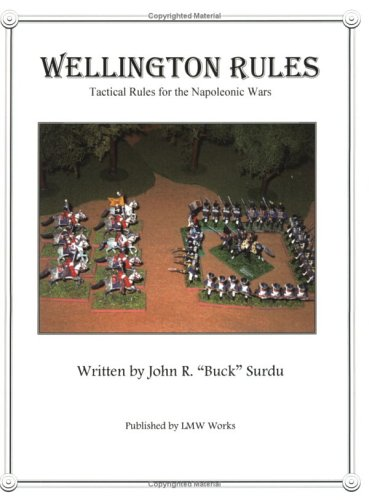 Wellington Rules - Tactical Rules for the: John Surdu