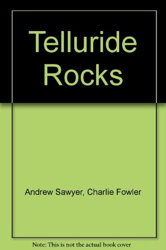 9781889593517: Telluride Rocks