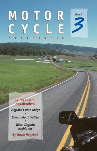 Motorcycle Adventures. Book 3: Hawk Hagebak