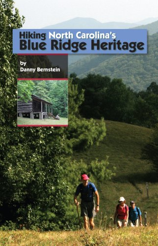 9781889596211: Hiking North Carolina's Blue Ridge Heritage