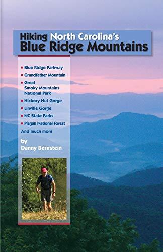 Hiking North Carolina's Blue Ridge Mountains: Bernstein, Danny