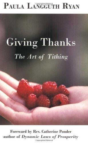Giving Thanks: The Art of Tithing: Paula Langguth Ryan