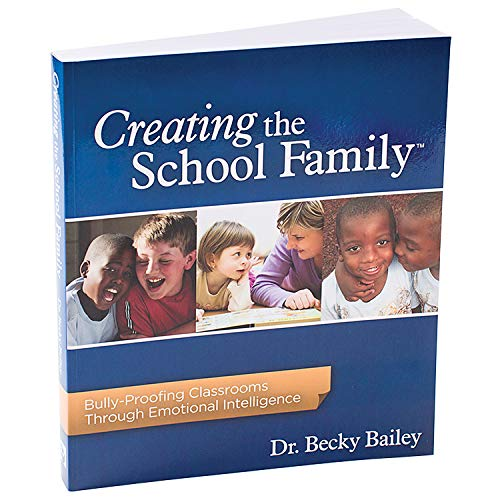 9781889609324: Creating the School Family Bully-Proofing Classrooms Through Emotional Intelligence