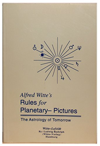 9781889619019: Rules for Planetary Pictures: The Astrology of Tomorrow
