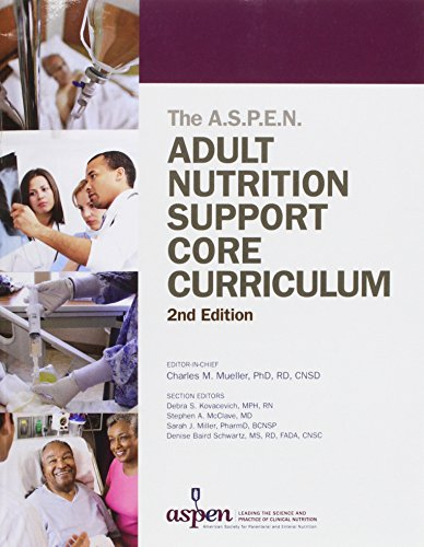 9781889622071: Adult Nutrition Support Core Curriculum, 2nd Edition