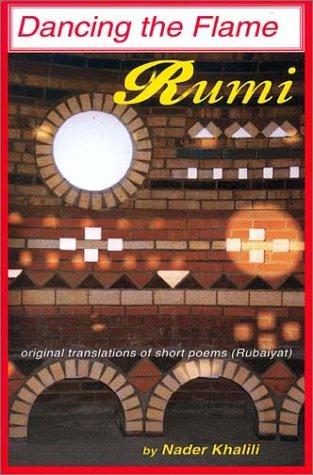 Rumi, Dancing the Flame