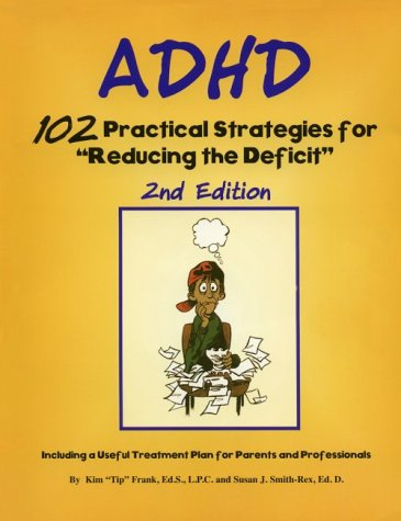 9781889636023: Adhd: 102 Practical Strategies for Reducing the Deficit