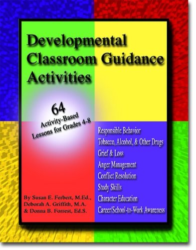 9781889636320: Developmental Classroom Guidance Activities: 64 Activity-Based Lessons for Grades 4-8