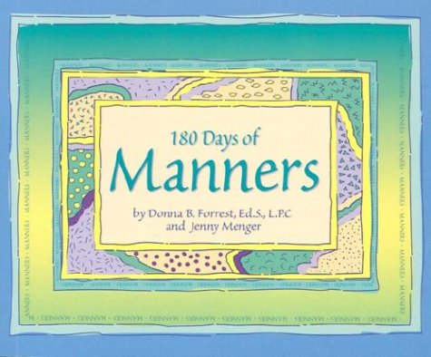9781889636559: 180 Days of Manners