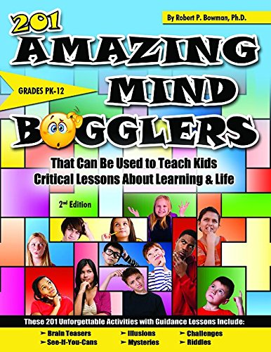 201 Amazing Mind Bogglers That Can Be Bowman Robert P