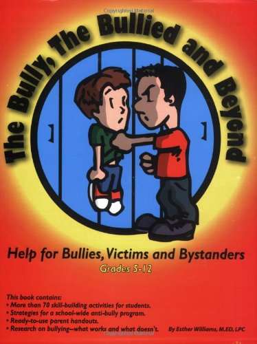 9781889636764: The Bully, the Bullied, and Beyond