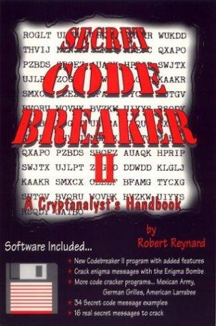 9781889668062: Secret Code Breaker II: A Cryptanalyst's Handbook (Codebreaker Series, Number 3)