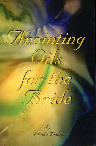 9781889668260: Anointing Oils for the Bride