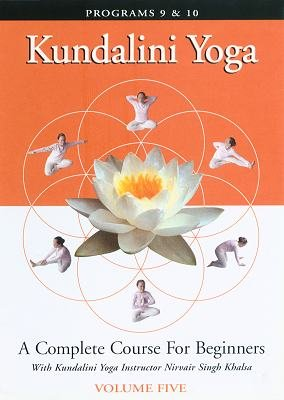 9781889679174: Kundalini Yoga: A Complete Course for Beginners Vol. 5