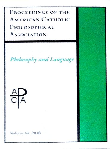 Proceedings of the American Catholic Philosophical Association