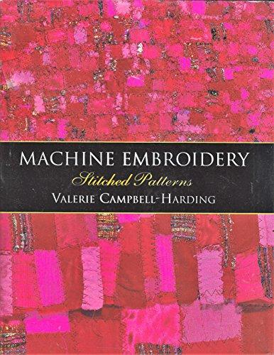 9781889682006: Machine Embroidery: Stitched Patterns