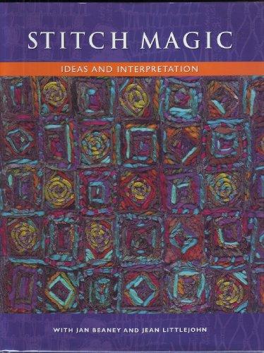 9781889682044: Stitch Magic: Ideas and Interpretation