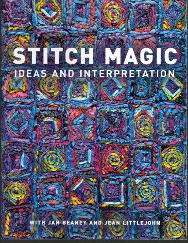 9781889682433: Stitch Magic: Ideas and Interpretation