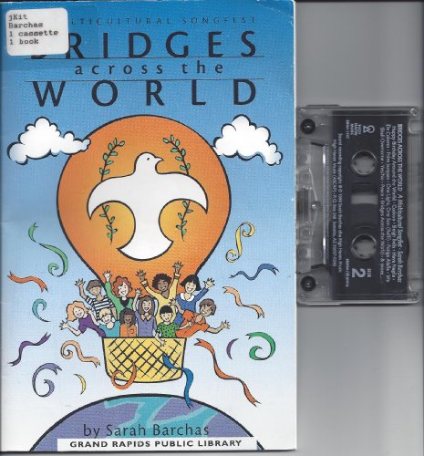 9781889686134: Bridges Across the World: A Multicultural Songfest