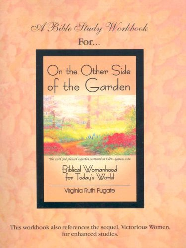 9781889700243: On the Other Side of the Garden Workbook