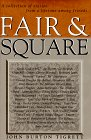 Fair and Square : A Collection of: John B. Tigrett