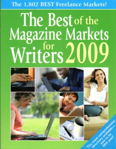 9781889715452: The Best of the Magazine Markets for Writers 2009