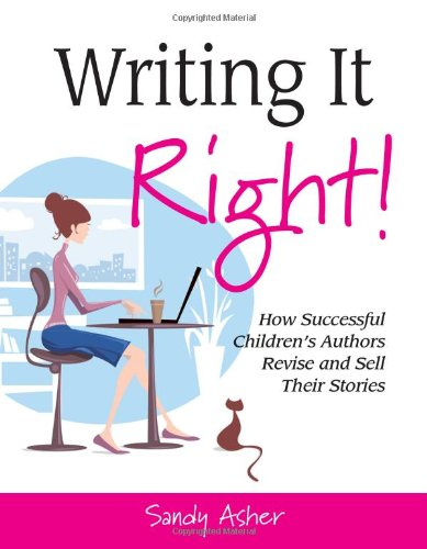 Writing It Right!: Sandy Asher