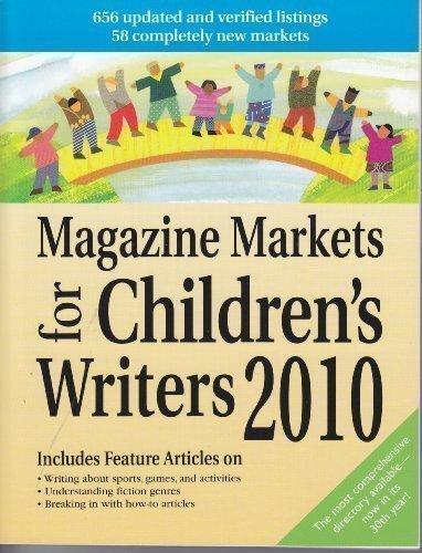 9781889715506: Magazine Markets for Children's Writers 2010