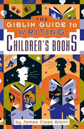 The Giblin Guide to Writing Children's Books: James Cross Giblin