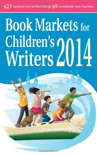 9781889715704: Book Markets for Children's Writers 2014