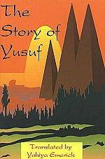 9781889720098: The Story of Yusuf [Taschenbuch] by Yahiya John Emerick
