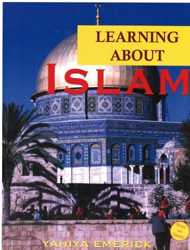 Learning about Islam: Yahiya Emerick