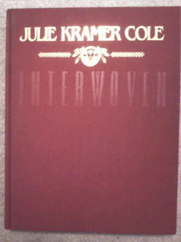 Interwoven: Cole, Julie Kramer