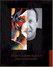 9781889741765: Jean-Claude Gaugy: Linear Expressionist