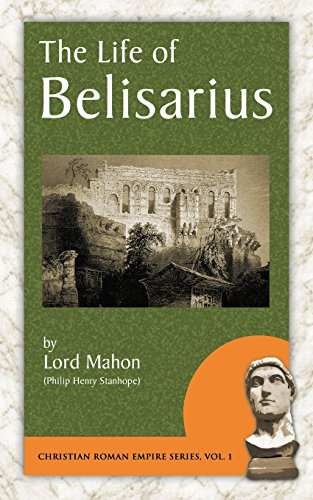 9781889758671: The Life of Belisarius (Christian Roman Empire)