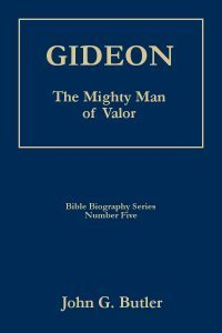 9781889773056: GIDEON - The Mighty Man of Valor (Bible Biography Series)