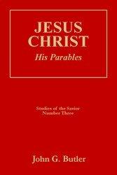 Studies of the Savior: John G. Butler
