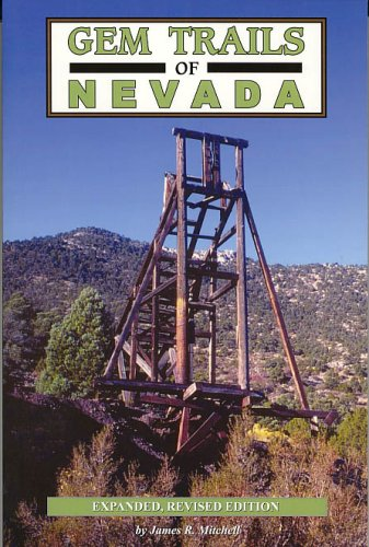 Gem Trails of Nevada: Mitchell, James R.