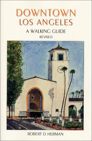 9781889786179: Downtown Los Angeles: A Walking Guide