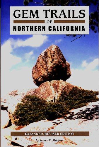 9781889786285: Gem Trails of Northern California