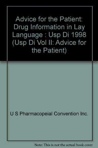 9781889788012: Advice for the Patient: Drug Information in Lay Language : Usp Di 1998 (USP DI VOL II: ADVICE FOR THE PATIENT)