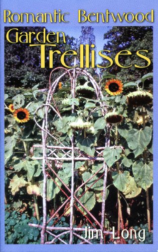9781889791043: How to Make Romantic Bentwood Garden Trellises