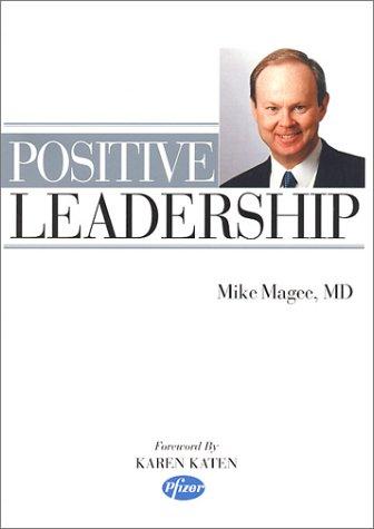 9781889793016: Positive Leadership